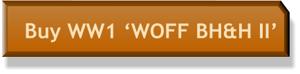Buy WW1 'WOFF BH&H II'